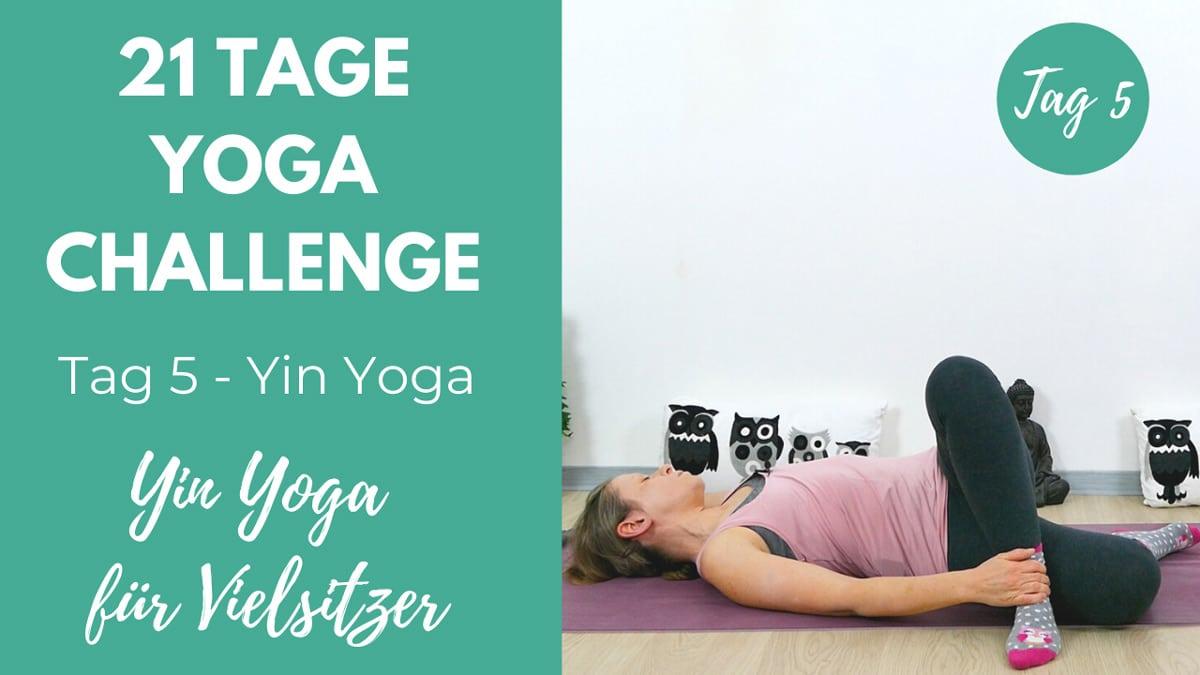 Yin Yoga für Vielsitzer | 21 Tage Challenge