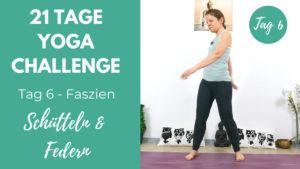 Faszien Yoga - Schwingen und Hüpfen | 21 Tage Yoga Challenge