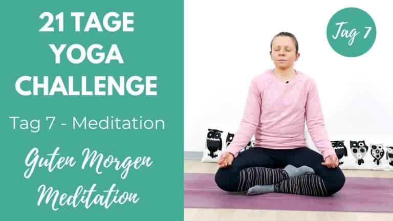 Guten Morgen Meditation   21 Tage Yoga Challenge