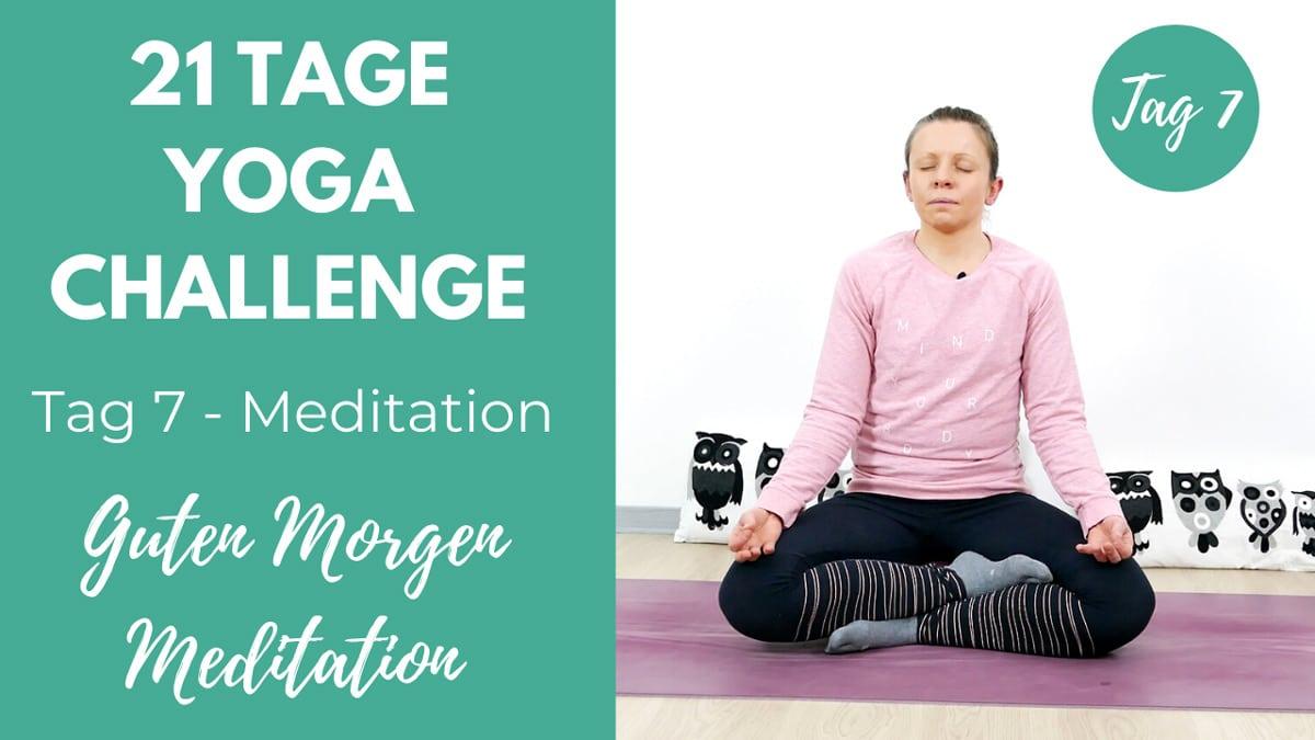 Guten Morgen Meditation | 21 Tage Yoga Challenge