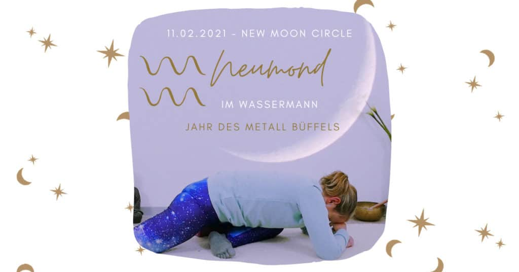Neumond Yin Yoga: Neumond im Wassermann & Chinesisches Neujahr