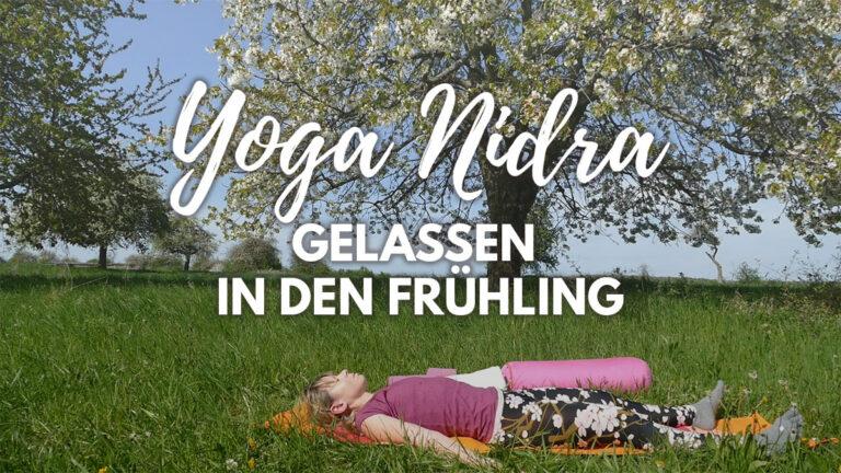 Yoga Nidra für den Frühling