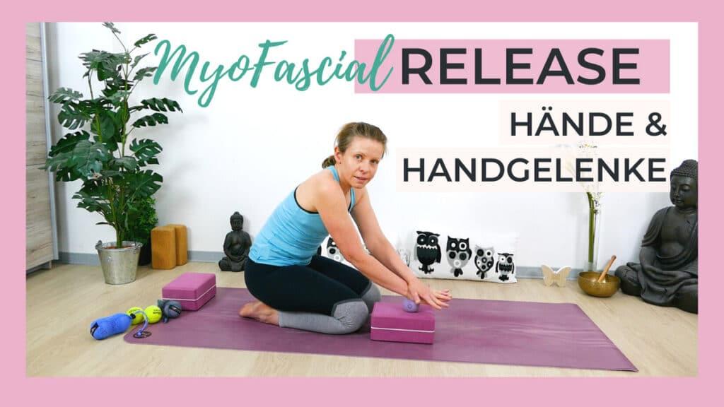 Myofascial Release für Hände & Handgelenke