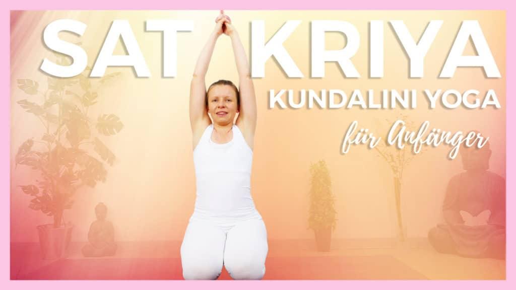 Sat Kriya für Anfänger | Kundalini Yoga