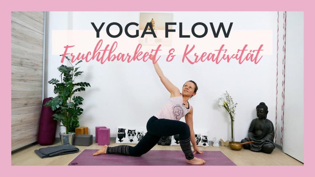 Yoga Flow für Fruchtbarkeit & Kreativität | Sakralchakra