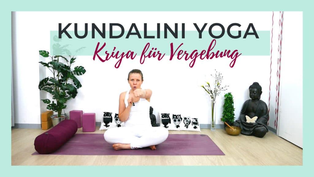 Kundalini Yoga Kriya für Vergebung | mit Mantra Meditation
