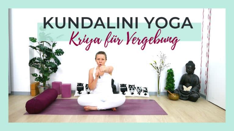 Kundalini Yoga Kriya für Vergebung   mit Mantra Meditation