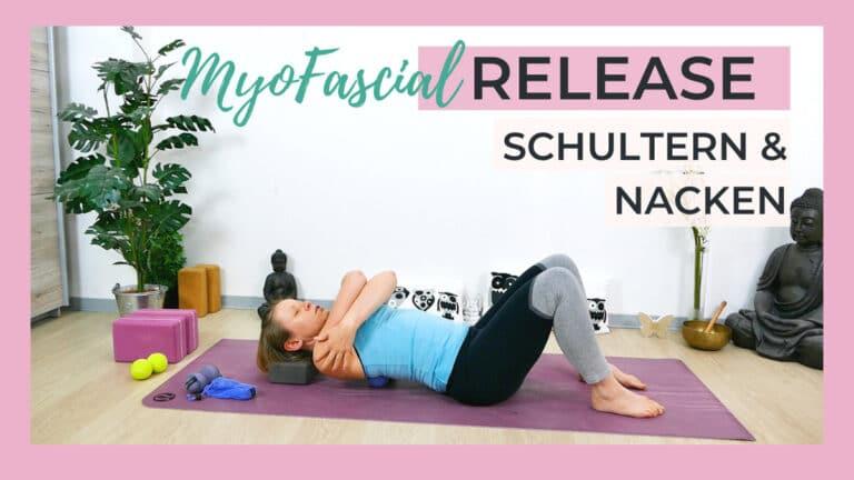 Myofascial Release - Faszienmassage für Schultern & Nacken