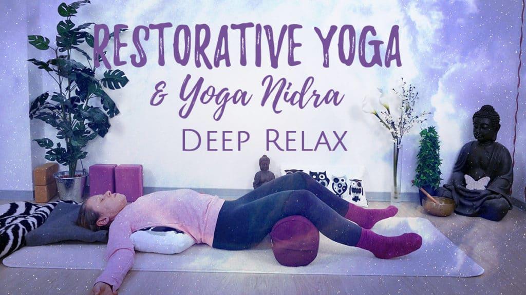 Restorative Yoga & Yoga Nidra - Deep Relax