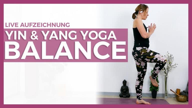 Yin & Yang Yoga für Balance und Erdung