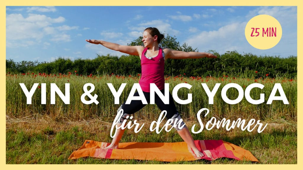 Yin & Yang Yoga für den Sommer