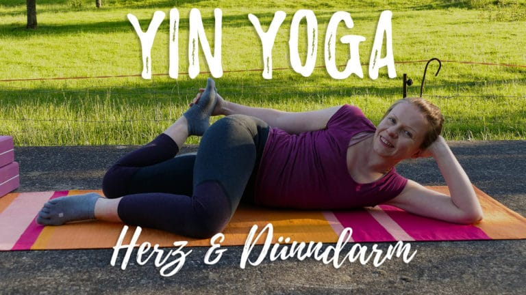 Yin Yoga für Herz und Dünndarm - Feuer Element