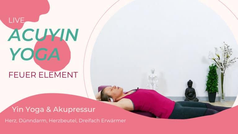 AcuYin Yoga Feuer Element