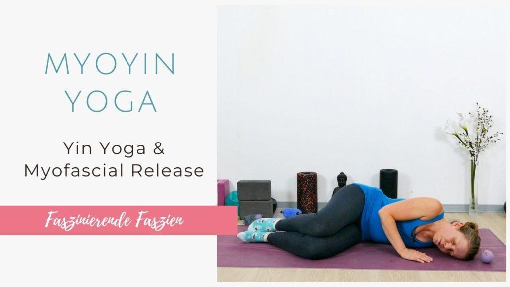 MyoYin Yoga für den ganzen Körper