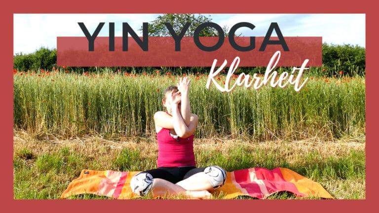Yin Yoga für geistige Klarheit und bessere Konzentration   Oberkörper Fokus