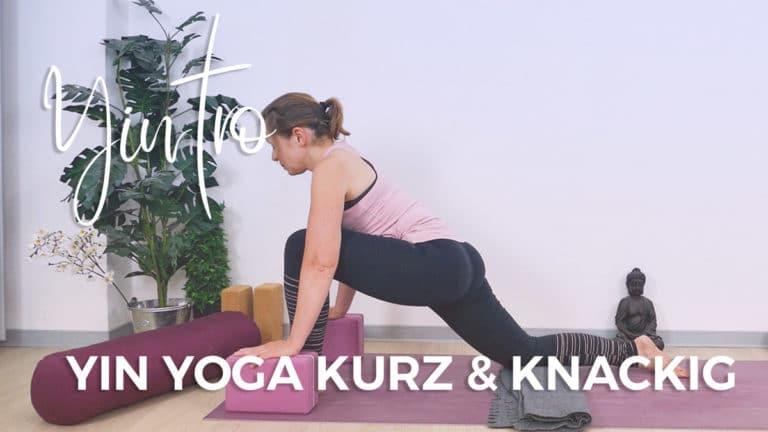 Yintro: Yin Yoga – kurz und knackig - süßer vs. bitterer Schmerz