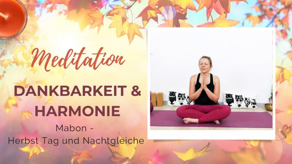 Meditation für Dankbarkeit & Harmonie (Mabon)