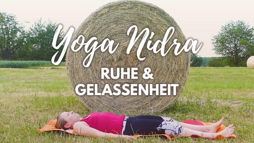Yoga Nidra für innere Ruhe & Gelassenheit | mit Progressive Muskelentspannung (PMR)