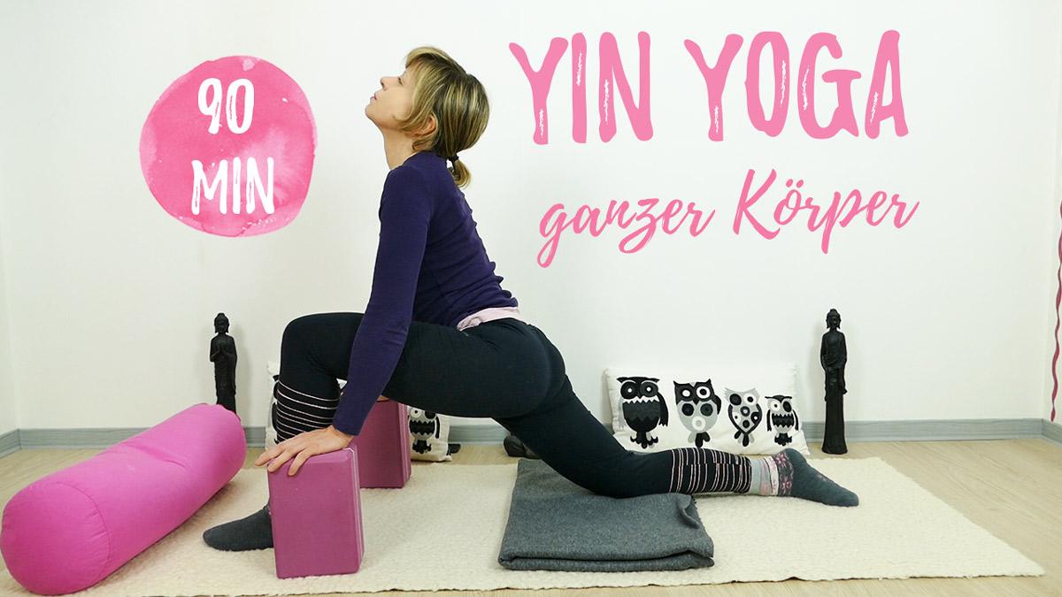 Yin Yoga für mehr Beweglichkeit - den ganzen Körper dehnen